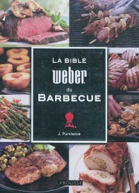 Bible Weber du barbecue (La) - Jamie Purviance