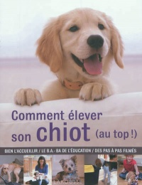Comment élever son chiot (au top !) - Gwen Bailey