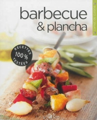 Barbecue et plancha, Brent Parker Jones