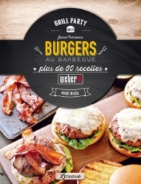 Burgers au barbecue : plus de 60 recettes made in USA - Jamie Purviance