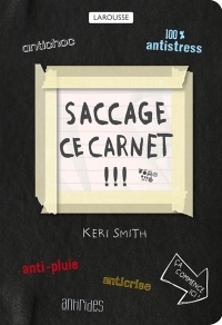 Saccage ce carnet ! - Keri Smith