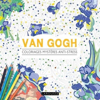Coloriage Anti Stress Nature Et Decouverte.Van Gogh Coloriages Mysteres Anti Stress Par Sandra Lebrun