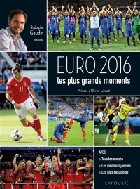 Vignette du livre Euro 2016 : Les plus grands moments