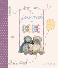 Le journal de bébé - Alain Boyer