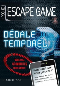 Vignette du livre Escape Game : Dédale temporel