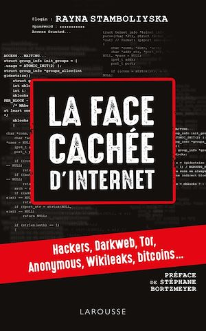 La face cachée d'Internet: hackers, dark net, deep web, Anonymous, Stéphane Bortzmeyer