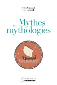 Mythes et mythologies, Joël Schmidt