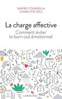 Vignette du livre La charge affective : comment éviter le burn-out émotionnel