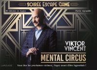 Mental Circus : soirée escape game - Viktor Vincent