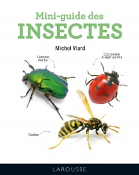 Mini-guide des insectes - Michel Viard