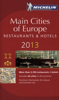 Vignette du livre Main Cities of Europe: restaurants & hotels 2013