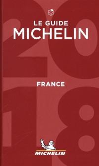 Vignette du livre France, le guide Michelin 2018 : hôtels & restaurants