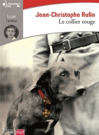 Le collier rouge 1 CD mp3  (3h30) - Jean-Christophe Rufin