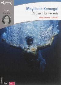 Réparer les vivants  1 CD mp3  (7h20) - Maylis de Kerangal