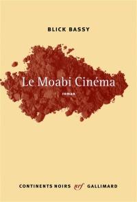 Le Moabi cinéma - Blick Bassy