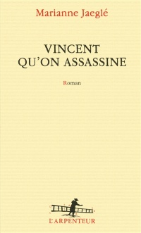 Vignette du livre Vincent qu'on assassine