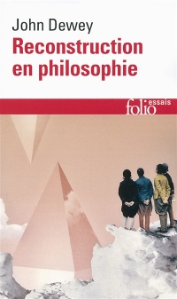 Vignette du livre Reconstruction en philosophie - John Dewey, Richard Rorty