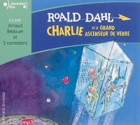 Vignette du livre Charlie et le grand ascenseur de verre  1 CD mp3  (3h15)