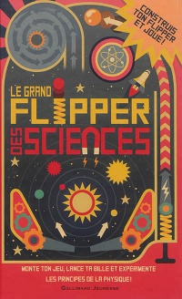 Vignette du livre Le grand flipper des sciences