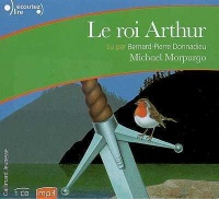Roi Arthur (Le)  CD mp3 - Michael Morpurgo