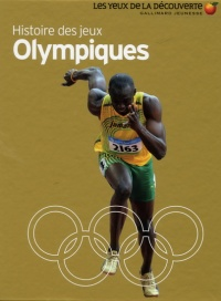 Histoire des jeux Olympiques - Christopher Oxlade, David Ballheimer, Andy Crawford, Bob Langrish, Steve Teague