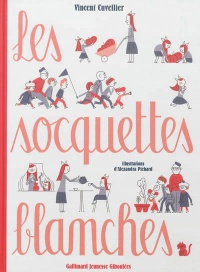 Les socquettes blanches, Alexandra Pichard