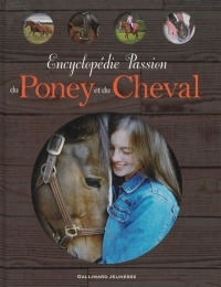 Encyclopédie passion du poney et du cheval - John Woodward