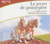 Vignette du livre Secret de grand-père(Le)  1 CD  (1h00) - Michael Morpurgo