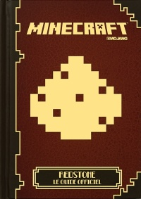 Vignette du livre Minecraft: Redstone,le guide officiel