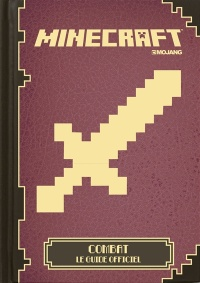 Minecraft: combattre : le guide officiel, Theo Cordner
