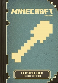 Vignette du livre Minecraft: construire : le guide officiel - Matthew Needler, Phil Southam