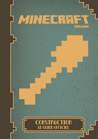 Vignette du livre Minecraft: construction : le guide officiel
