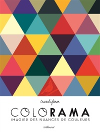 Colorama : imagier des nuances de couleurs -  Cruschiform