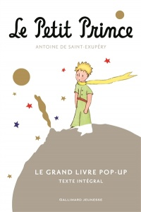 Le Petit Prince: le grand livre pop-up - Antoine de Saint-Exupéry