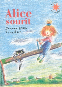 Alice sourit, Tony Ross