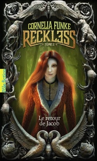 Vignette du livre Reckless T.2 : Le retour de Jacob