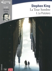 La tour sombre T.1 : Le pistolero  1 CD mp3  (9h00) - Stephen King