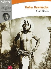 Cannibale  CD mp3  (2h00) - Didier Daeninckx