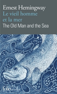 Vignette du livre Le vieil homme et la mer / The Old Man and the Sea - Ernest Hemingway, Philippe Jaworski