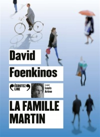 La famille Martin  CD mp3  (5h30) - David Foenkinos