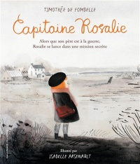 Capitaine Rosalie, Isabelle Arsenault