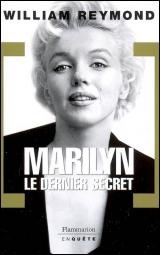 Vignette du livre Marilyn: le dernier secret - William Reymond