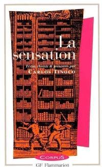 Vignette du livre Sensation (La) - Carlos Tinoco