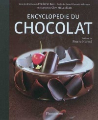 Encyclopédie du chocolat (+1DVD), Clay McLachlan