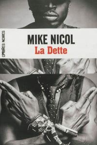 Vengeance T.1: La dette - Mike Nicol