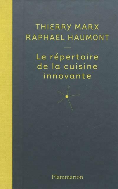 R pertoire de la cuisine innovante par thierry marx - Dictionnaire de la cuisine ...