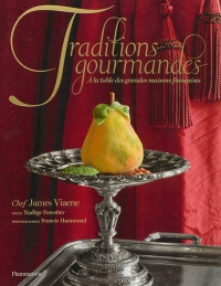 Vignette du livre Traditions gourmandes: à la table des grandes maisons de France