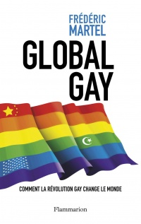 Vignette du livre Global gay : Comment la révolution gay change le monde