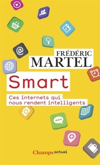 Vignette du livre Smart: ces internets qui nous rendent intelligents