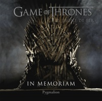 Vignette du livre Game of Thrones, Le trône de fer: in memoriam